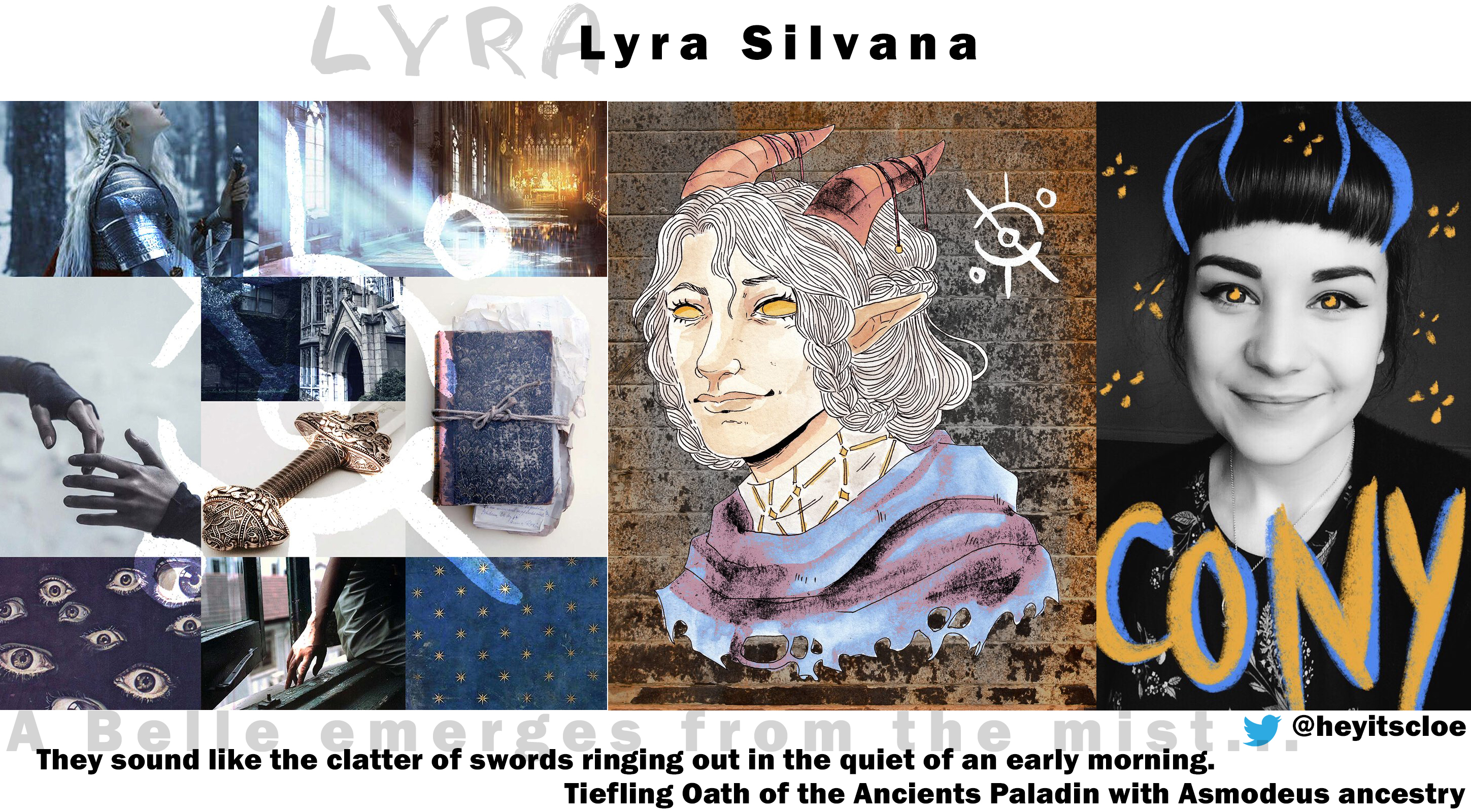 Lyra played by @heyitscloe